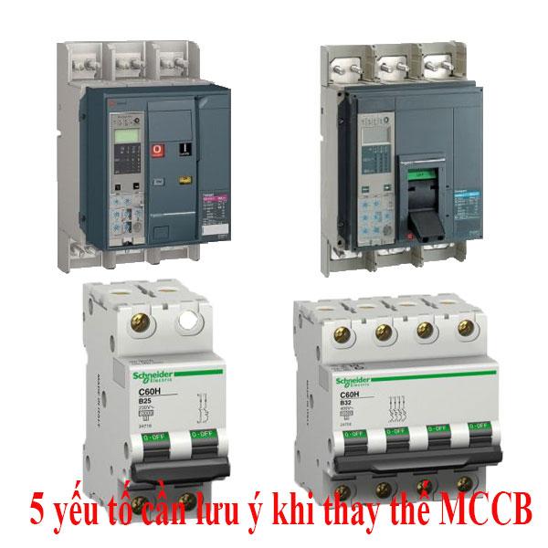 5 yếu tố cần lưu ý khi thay thế MCCB